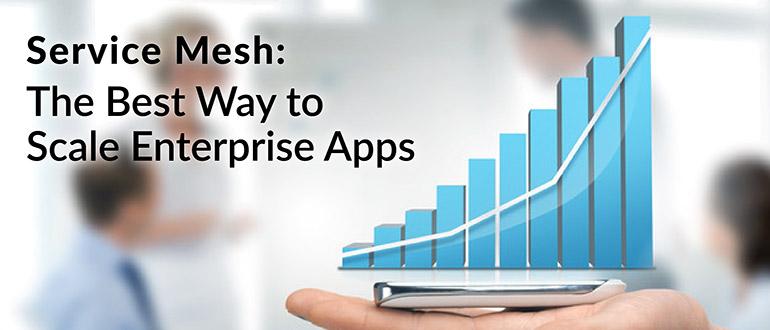 Service Mesh Enterprise Apps