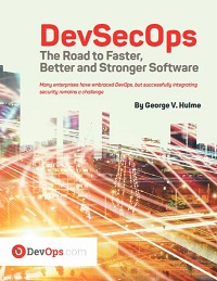 DevSecOps The Road to Faster, Better and Stronger Software
