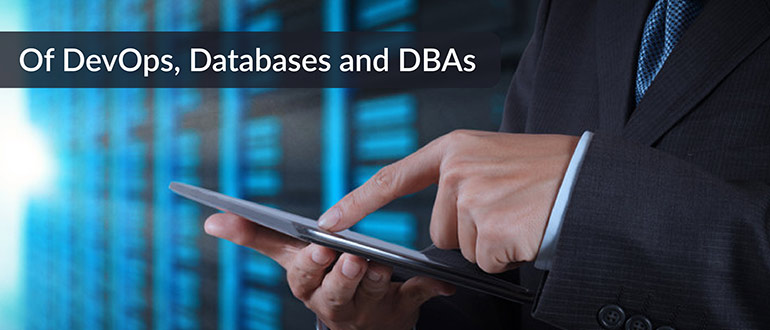 DevOps, Databases and DBAs
