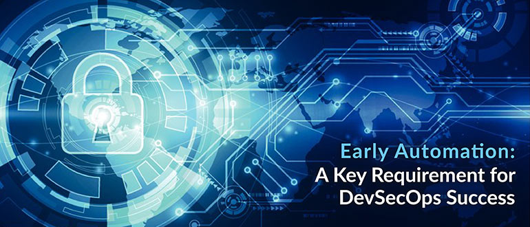 Early Automation DevSecOps Success