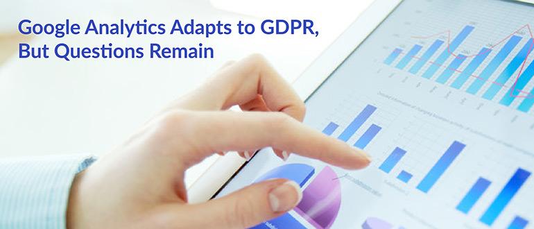 Google Analytics Adapts to GDPR, But Questions Remain thumbnail