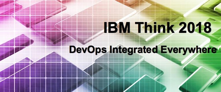 IBM Think 2018: DevOps Integrated Everywhere thumbnail