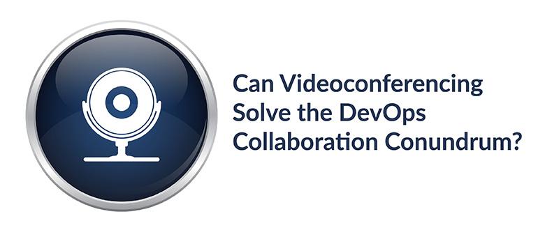 Videoconferencing DevOps Collaboration