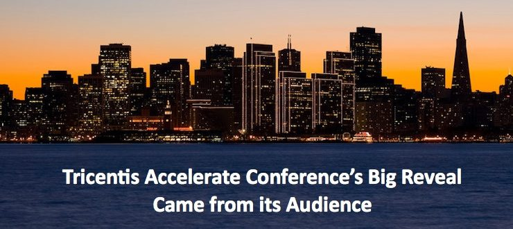 Tricentis Accelerate Conference's Big Reveal Came from its Audience