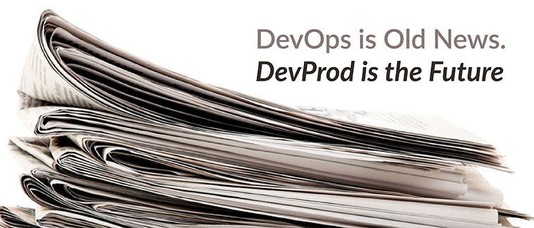 DevProd is the Future