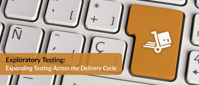 Testing Across the Delivery Cycle