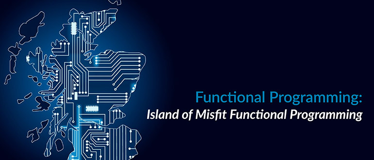 Misfit Functional Programming