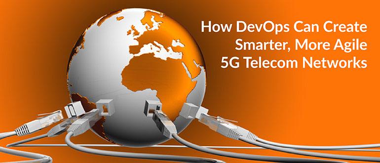 Agile 5G Telecom Networks