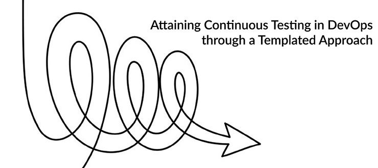 Attaining Continuous Testing in DevOps