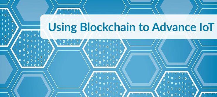 Blockchain to Advance IoT