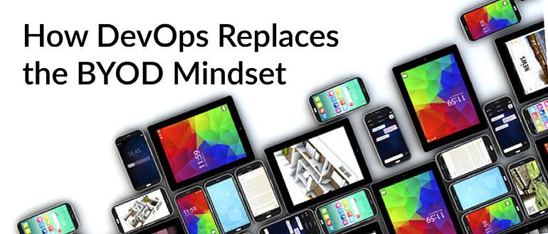 DevOps Replaces BYOD Mindset