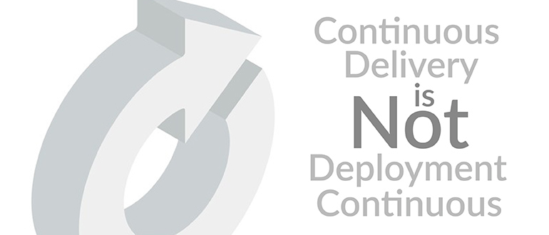 Not Continuous Deployment