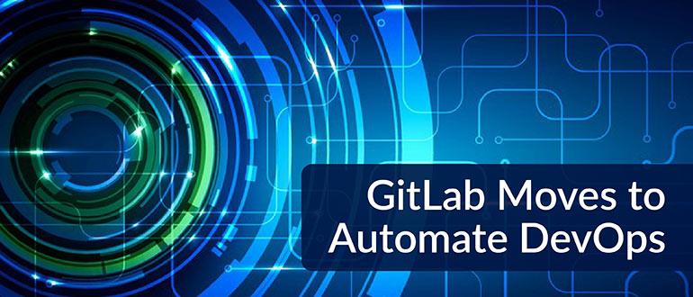 GitLab to Automate DevOps