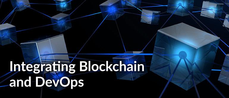 Integrating Blockchain and DevOps