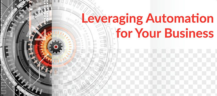 Leveraging Automation for Your Business