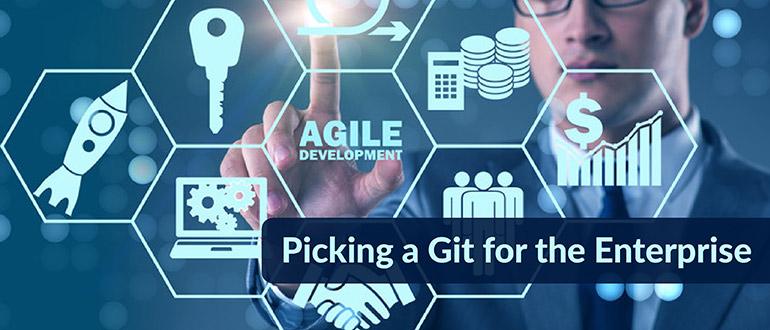 Picking Git for Enterprise