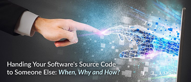 Handing Your Software's Source Code to Someone Else: When