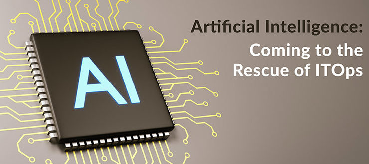 Artificial Intelligence ITOps
