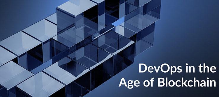 DevOps Age of Blockchain