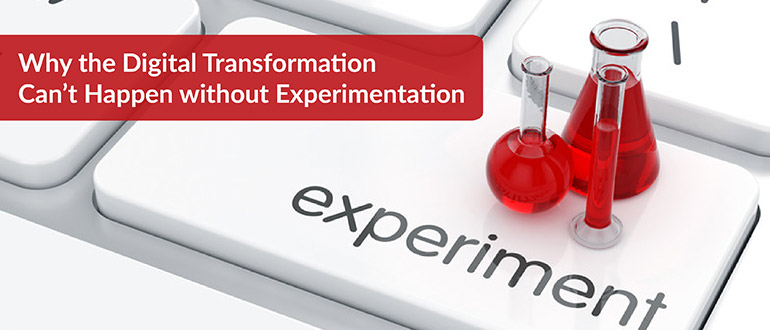 Digital Transformation without Experimentation