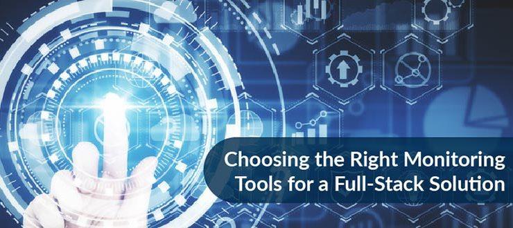 Choosing the Right Monitoring Tools