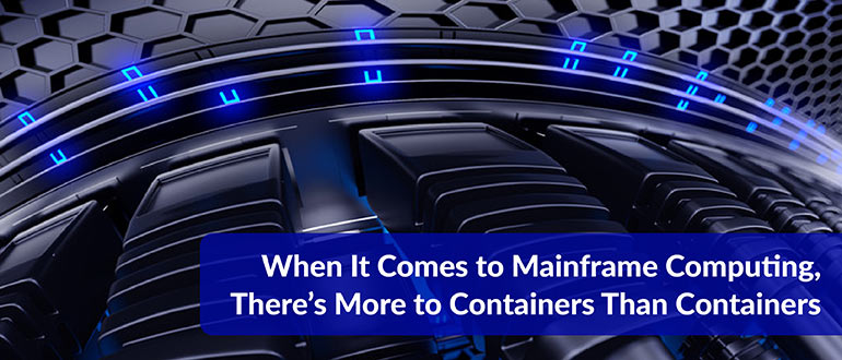 More to Containers Than Containers