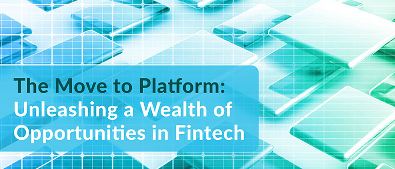 Wealth of Opportunities in Fintech
