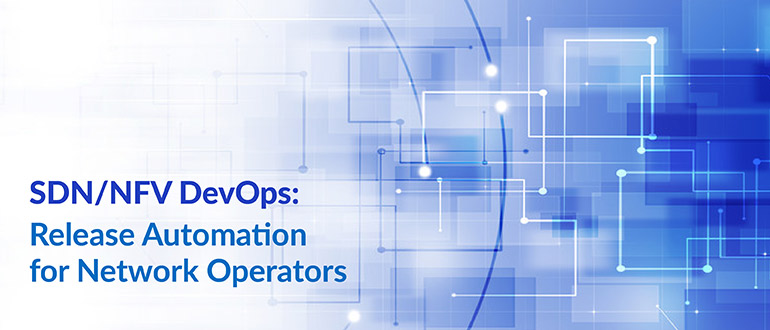 Release Automation for Network Operators
