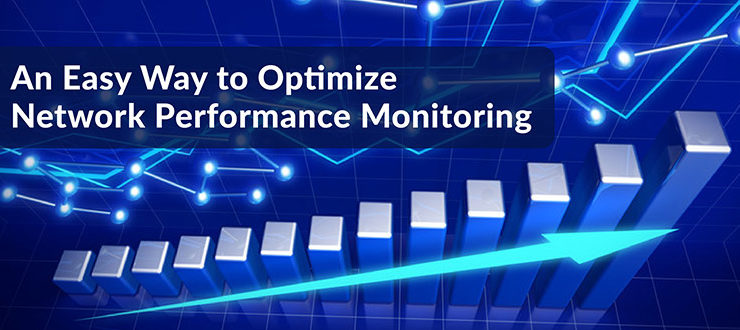 Optimize Network Performance Monitoring