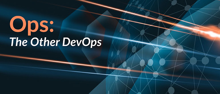 Ops The Other DevOps