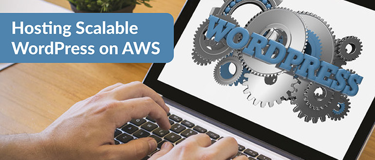 Scalable WordPress on AWS