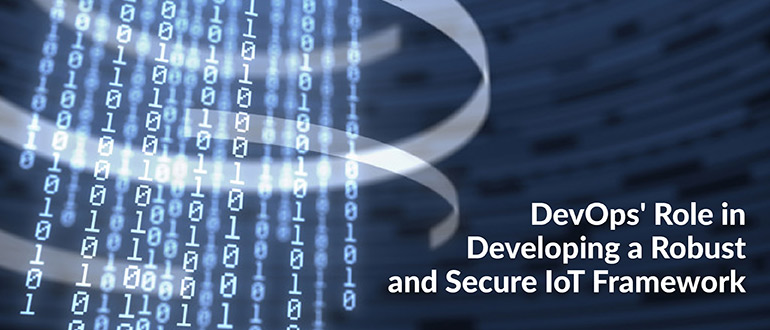 Robust and Secure IoT Framework