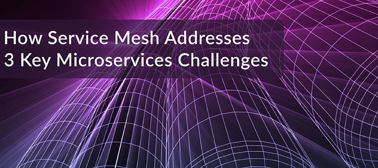 Service Mesh Microservices Challenges