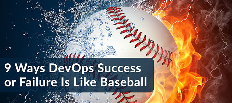 DevOps Success Failure Like Baseball