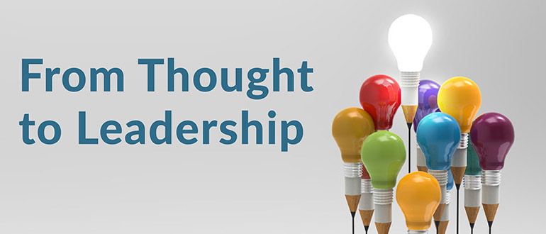 From Thought to Leadership
