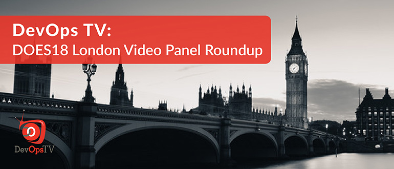 DOES18 London Video Panel