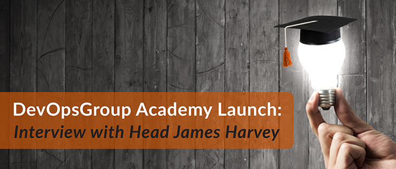 DevOpsGroup Academy Launch