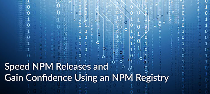 Speed NPM Releases NPM Registry