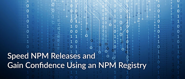 Speed NPM Releases NPM Registry