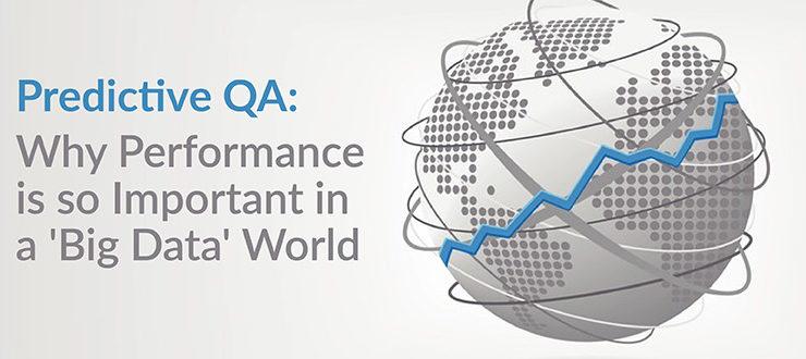 Predictive QA Performance is Important