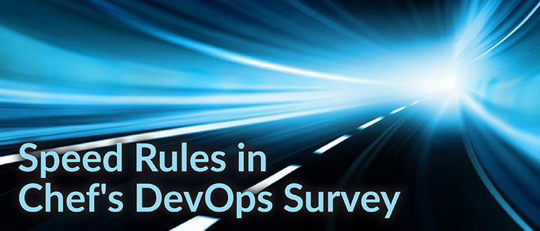 Speed Rules in Chef's DevOps Survey
