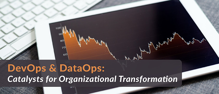 DevOps & DataOps Organizational Transformation
