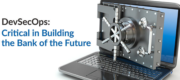 DevSecOps Bank of the Future