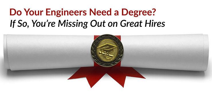 Engineers Need a Degree