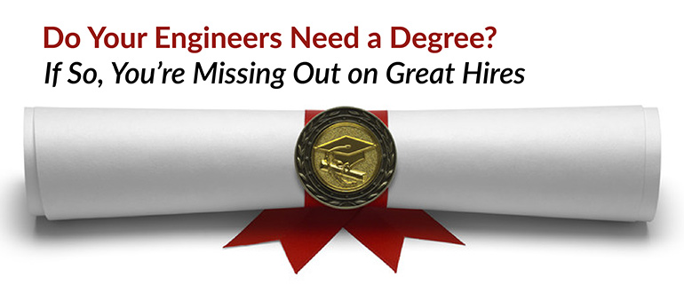 Engineers Need a Degree