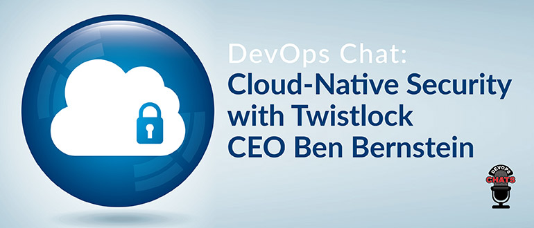 Cloud-Native Security with Twistlock