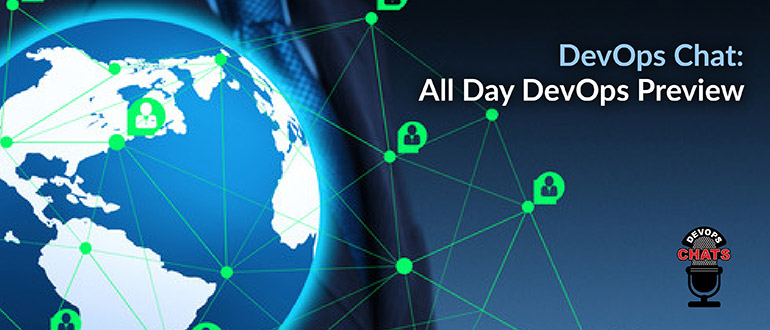 DevOps Chat: All Day DevOps Preview