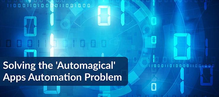 'Automagical' Apps Automation Problem