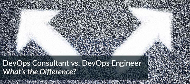 DevOps Consultant vs. DevOps Engineer