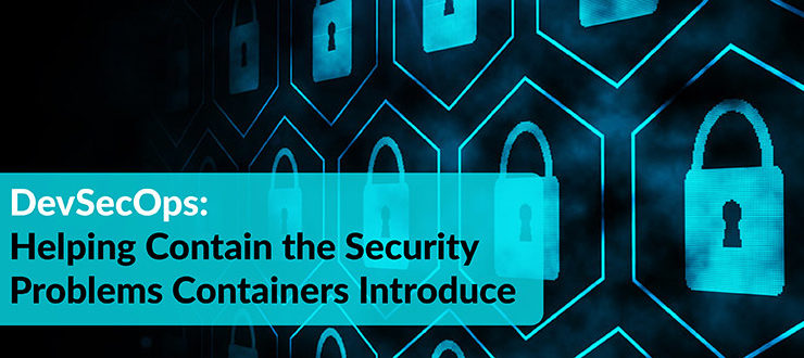 Security Problems Containers Introduce